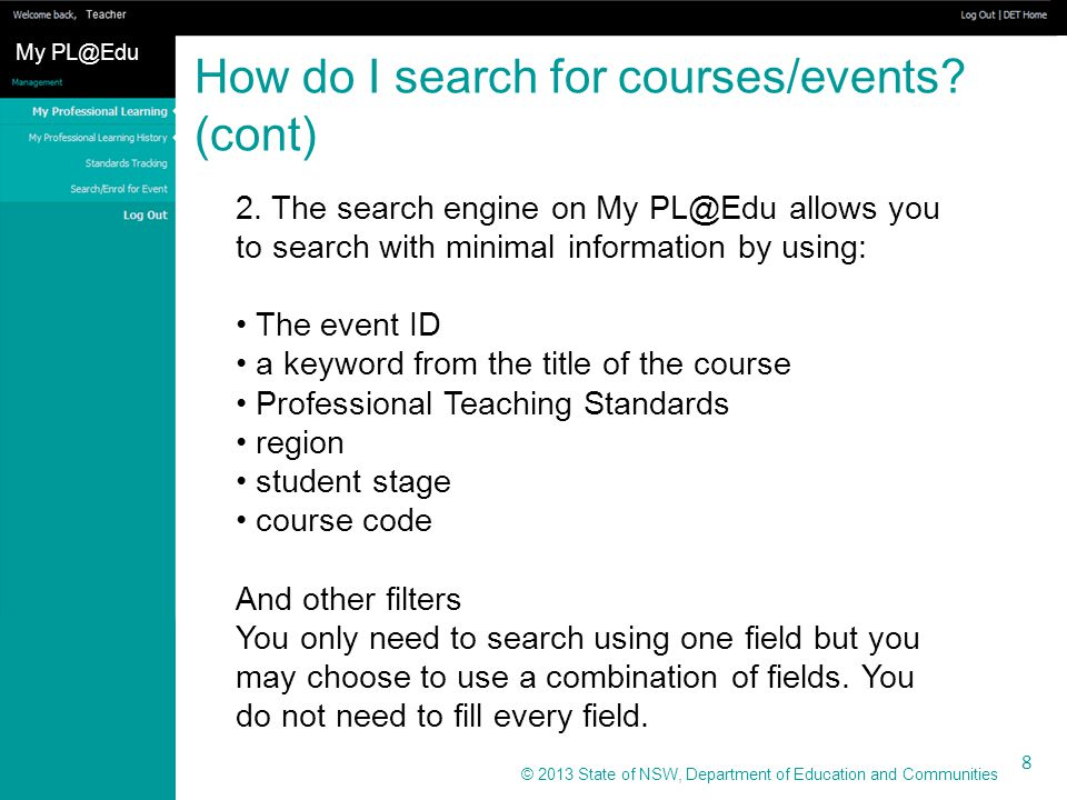 © 2013 State of NSW, Department of Education and Communities How do I search for courses/events.