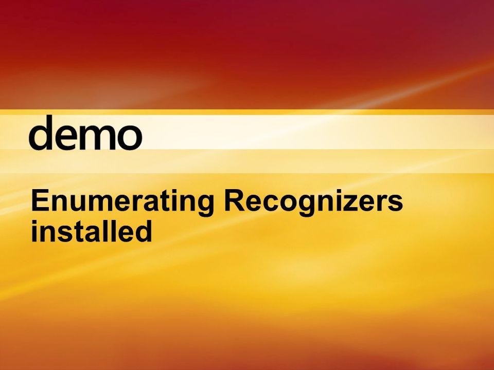 Enumerating Recognizers installed