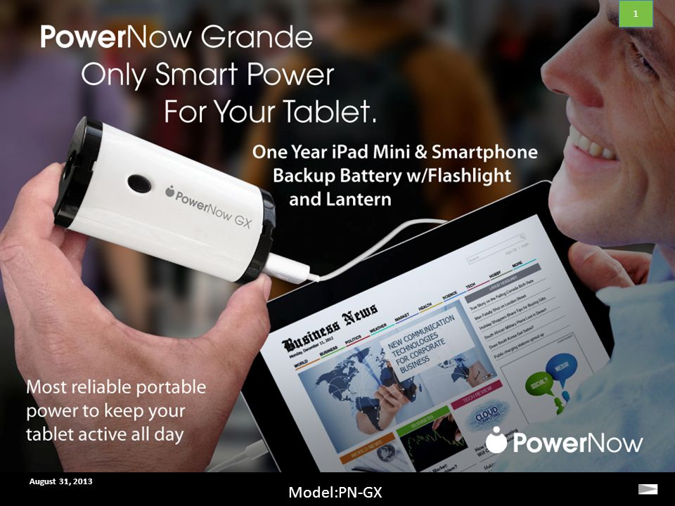 PowerNow Only Smart Power August 31, 2013 Model:PN-GX