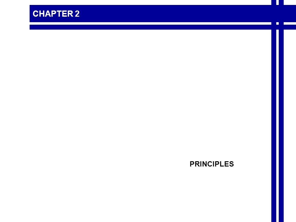 CHAPTER 2 PRINCIPLES