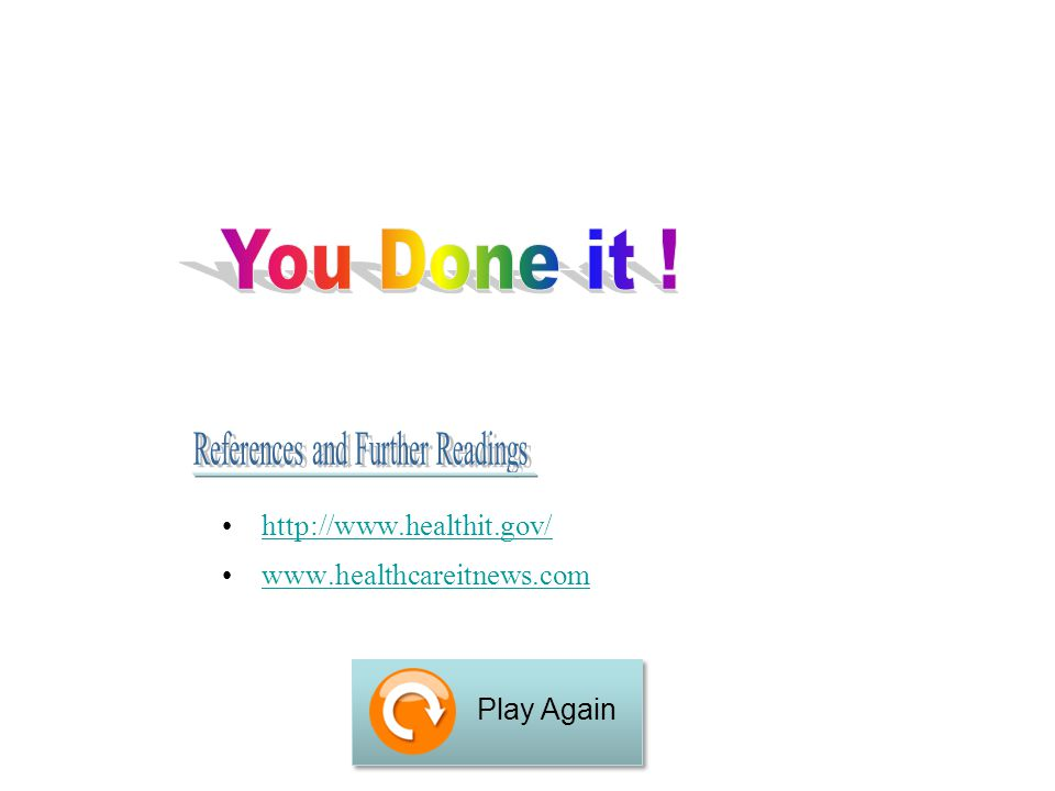 http://www.healthit.gov/ www.healthcareitnews.com Play Again