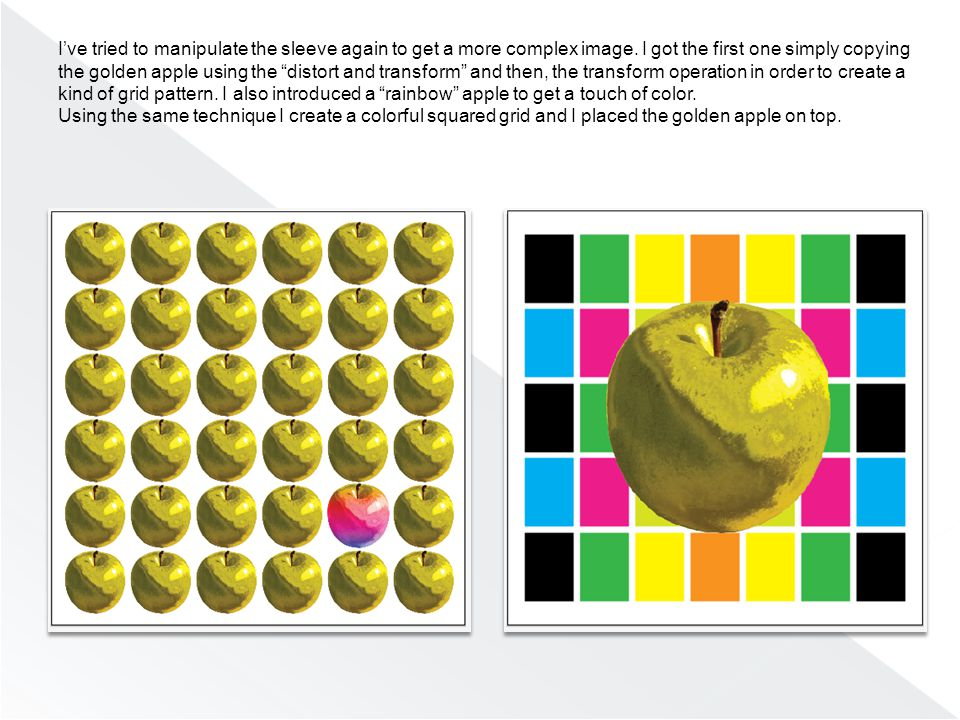The second version is much more elaborate: I used both the golden and rainbow apples to create a kind of flower simply using the rotate tool> click  > 30° and then D to repeat again the same command.
