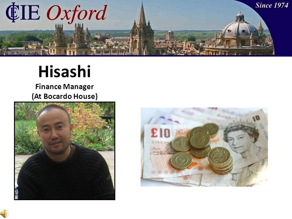 Hisashi Finance Manager (At Bocardo House)