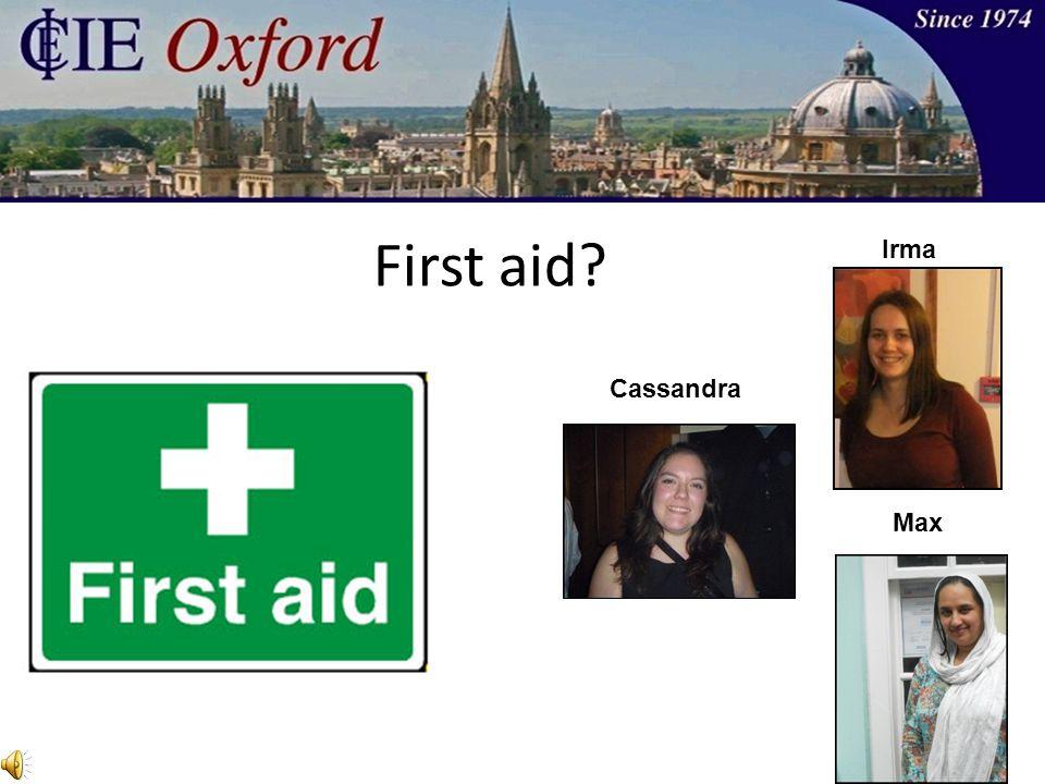 First aid Cassandra Irma Max