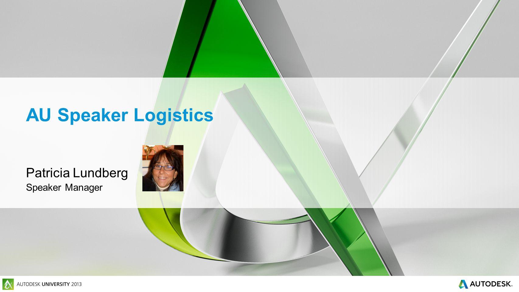 AU Speaker Logistics Patricia Lundberg Speaker Manager