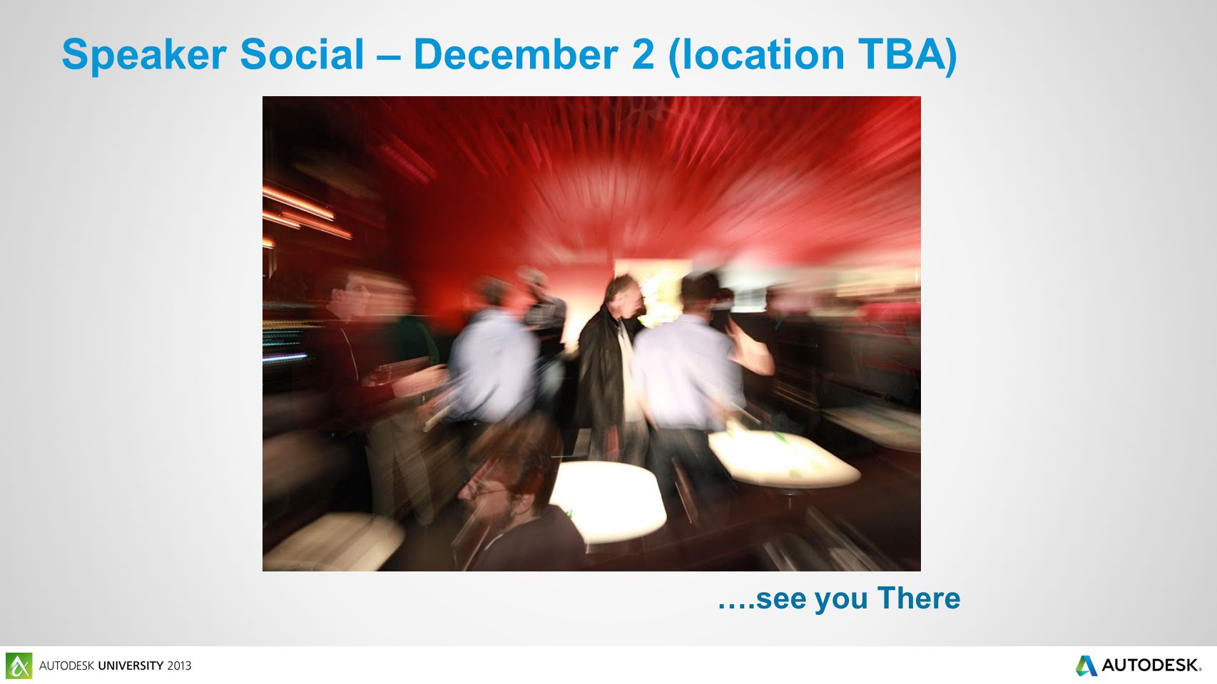 Speaker Social – December 2 (location TBA) ….see you There