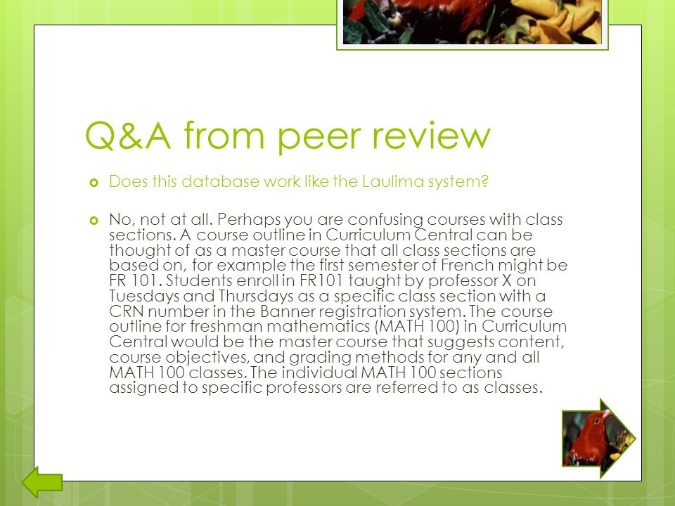 Q&A from peer review  Does this database work like the Laulima system.