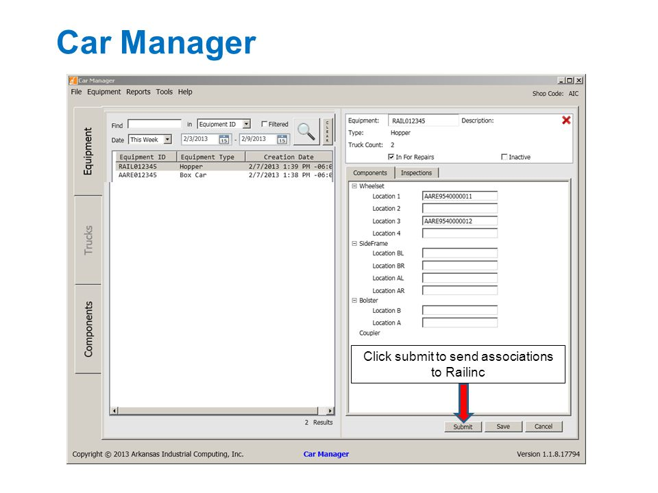 Car Manager Click submit to send associations to Railinc
