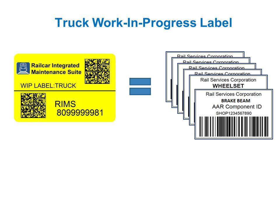 Truck Work-In-Progress Label