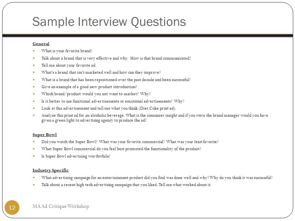 Sample Interview Questions MA Ad Critique Workshop 12 General What is your favorite brand.