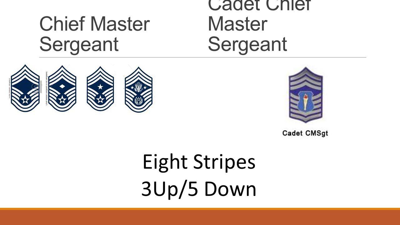 Chief Master Sergeant Cadet Chief Master Sergeant Eight Stripes 3Up/5 Down