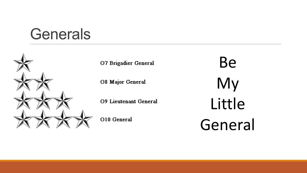 Generals Be My Little General