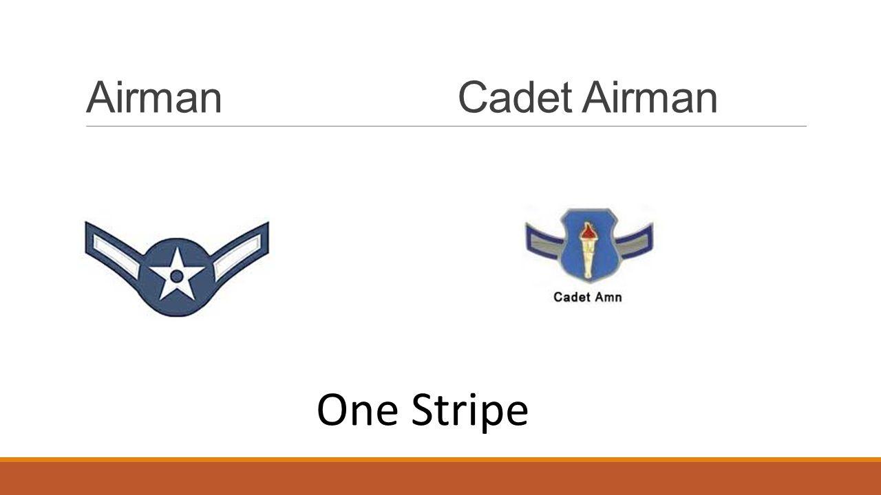 AirmanCadet Airman One Stripe