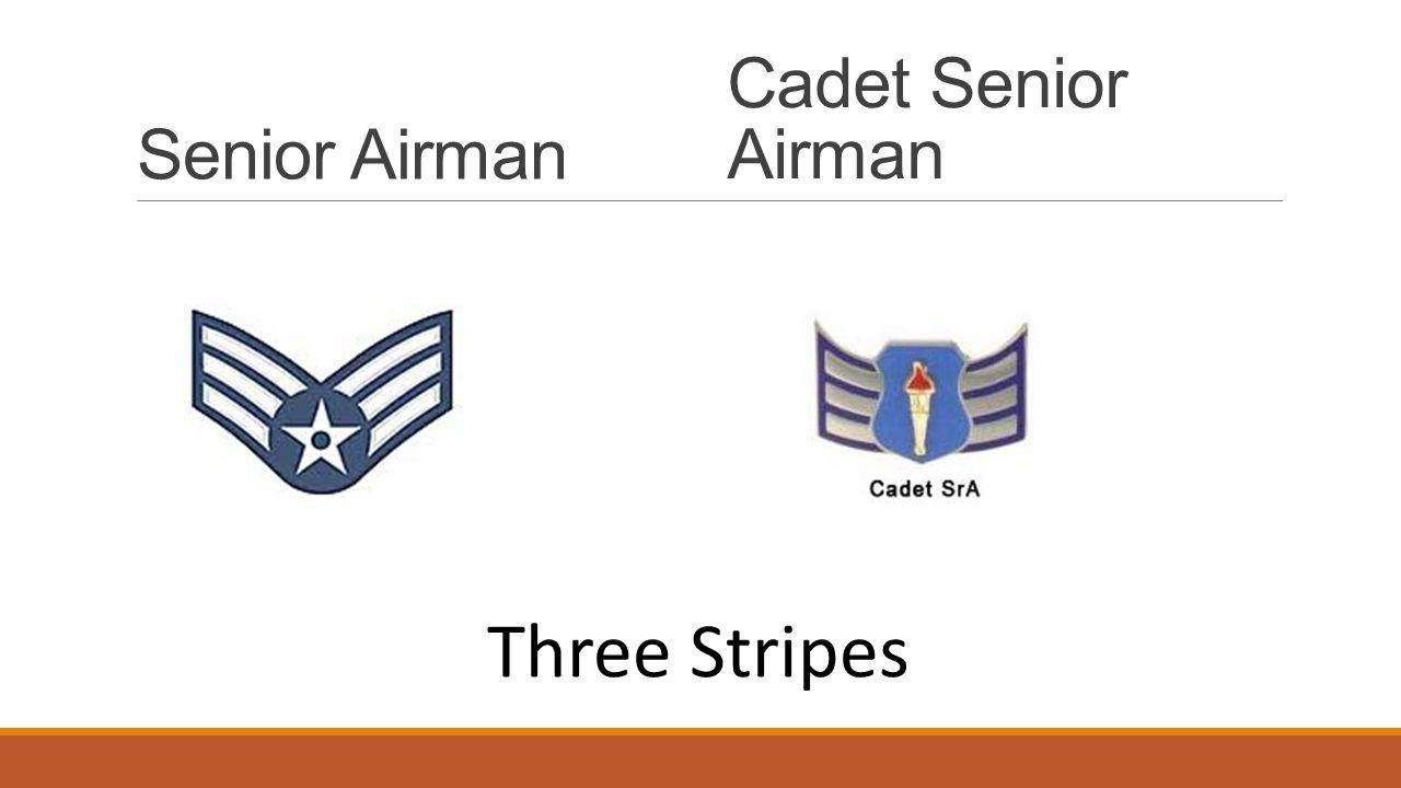 Senior Airman Cadet Senior Airman Three Stripes