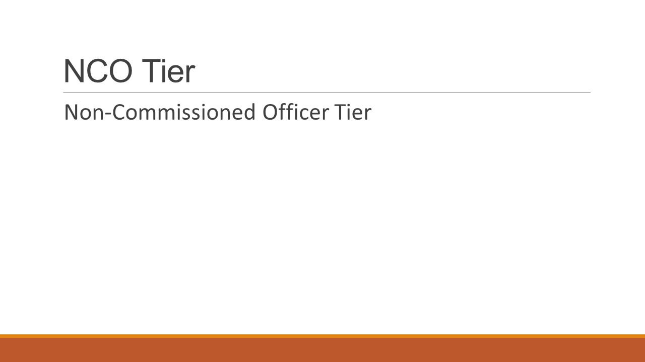 NCO Tier Non-Commissioned Officer Tier