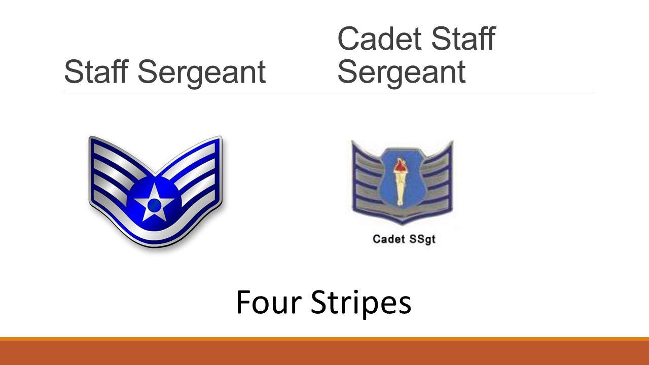 Staff Sergeant Cadet Staff Sergeant Four Stripes