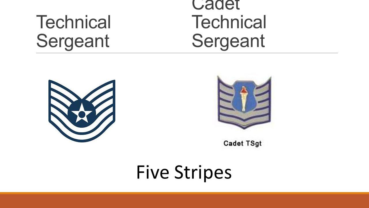 Technical Sergeant Cadet Technical Sergeant Five Stripes
