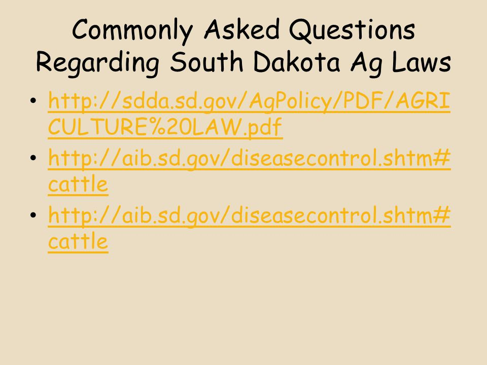 Commonly Asked Questions Regarding South Dakota Ag Laws   CULTURE%20LAW.pdf   CULTURE%20LAW.pdf   cattle   cattle   cattle   cattle