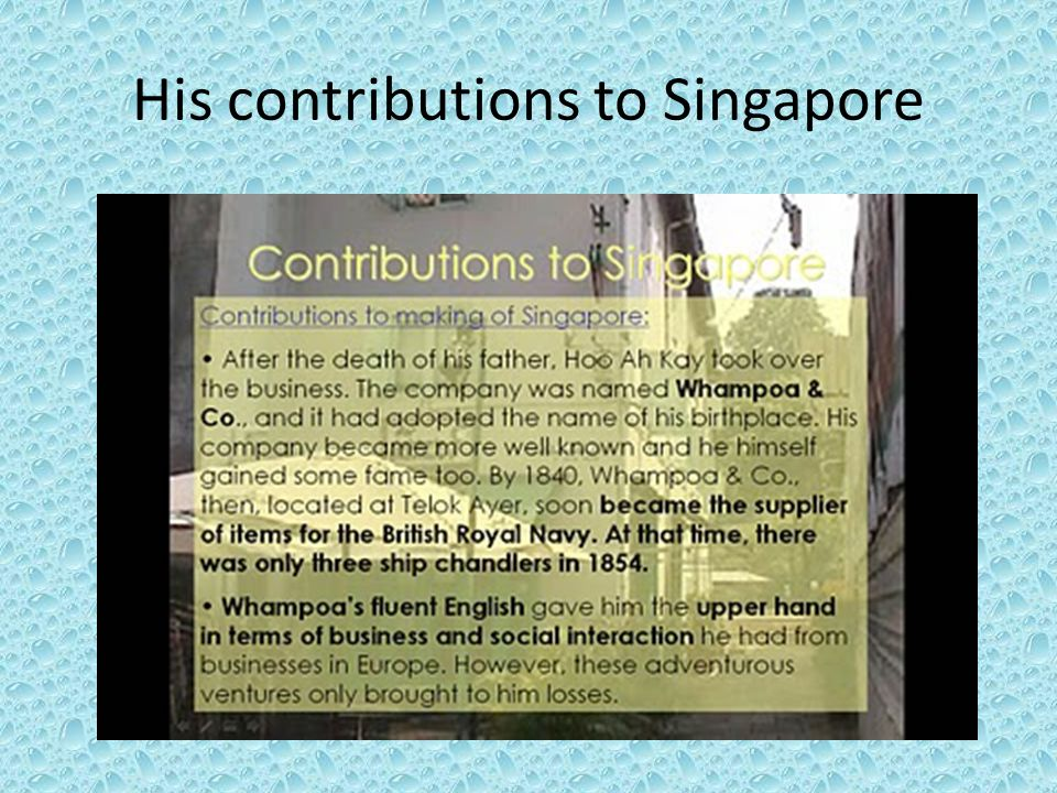 His contributions to Singapore