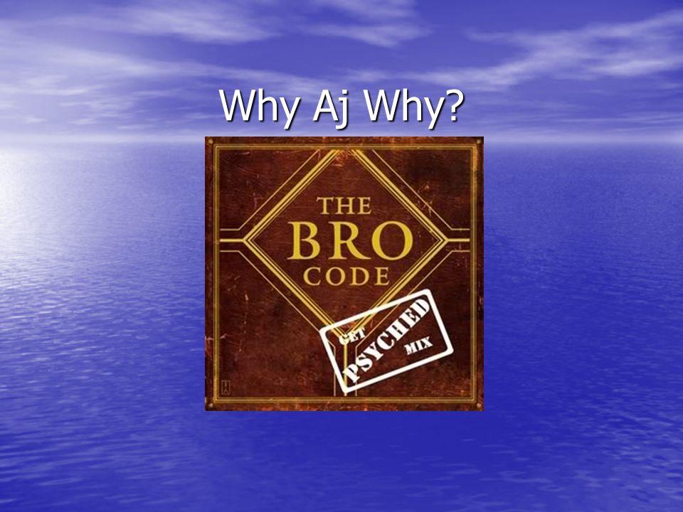 Why Aj Why?