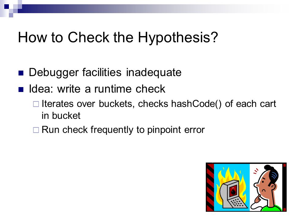 How to Check the Hypothesis.