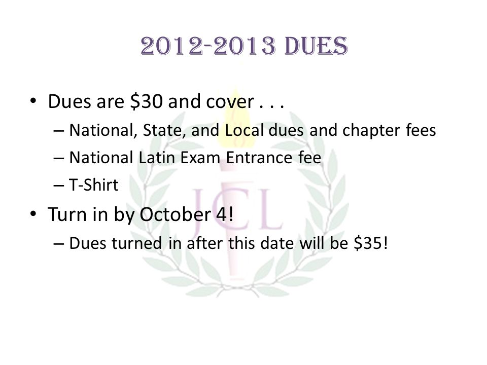 2012-2013 Dues Dues are $30 and cover...