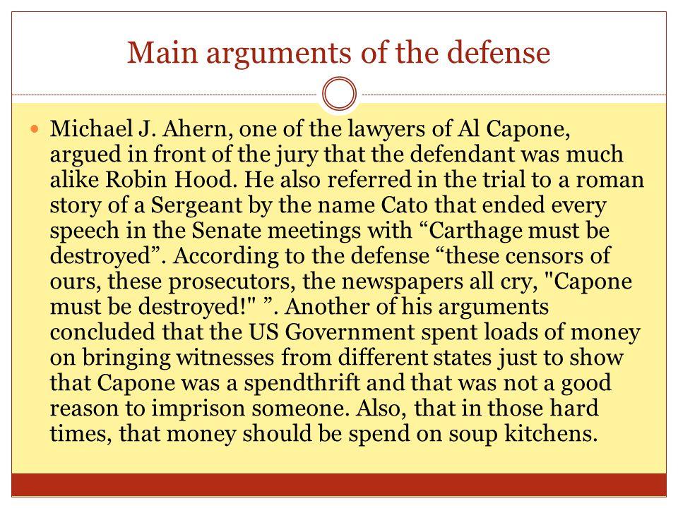 Main arguments of the defense Michael J.