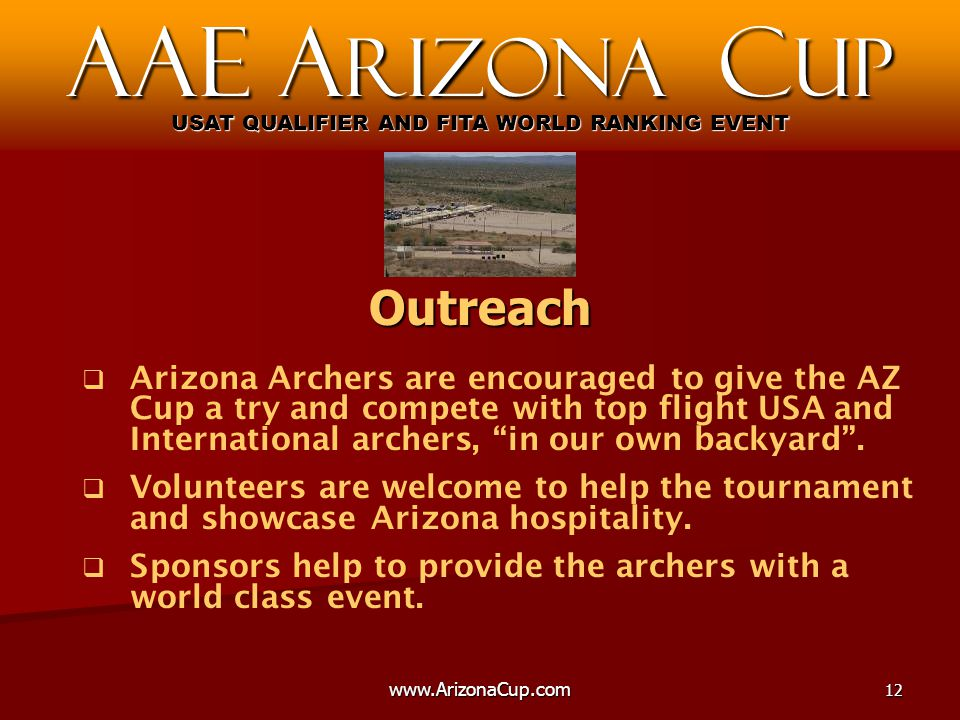   Arizona Archers are encouraged to give the AZ Cup a try and compete with top flight USA and International archers, in our own backyard .