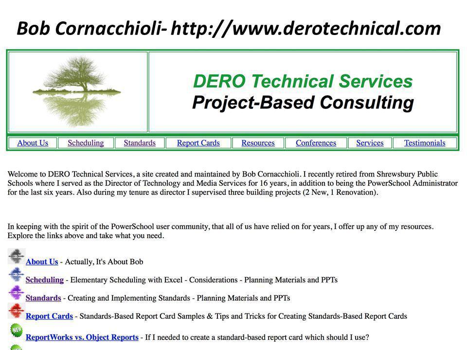 Bob Cornacchioli- http://www.derotechnical.com