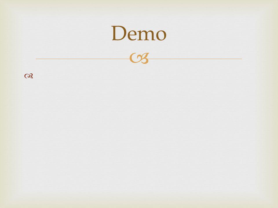   Demo
