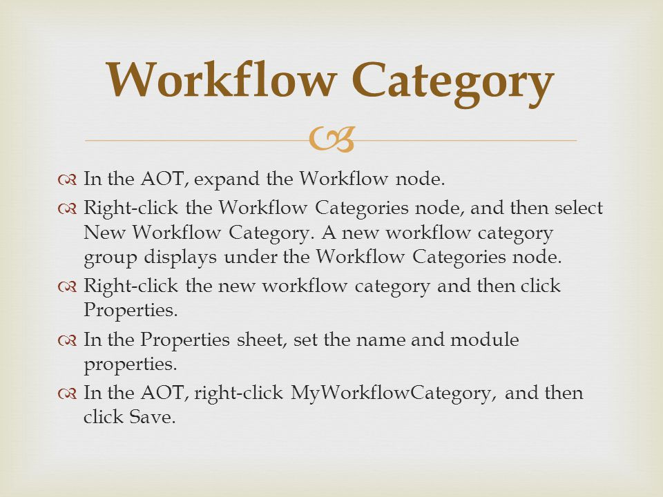   In the AOT, expand the Workflow node.