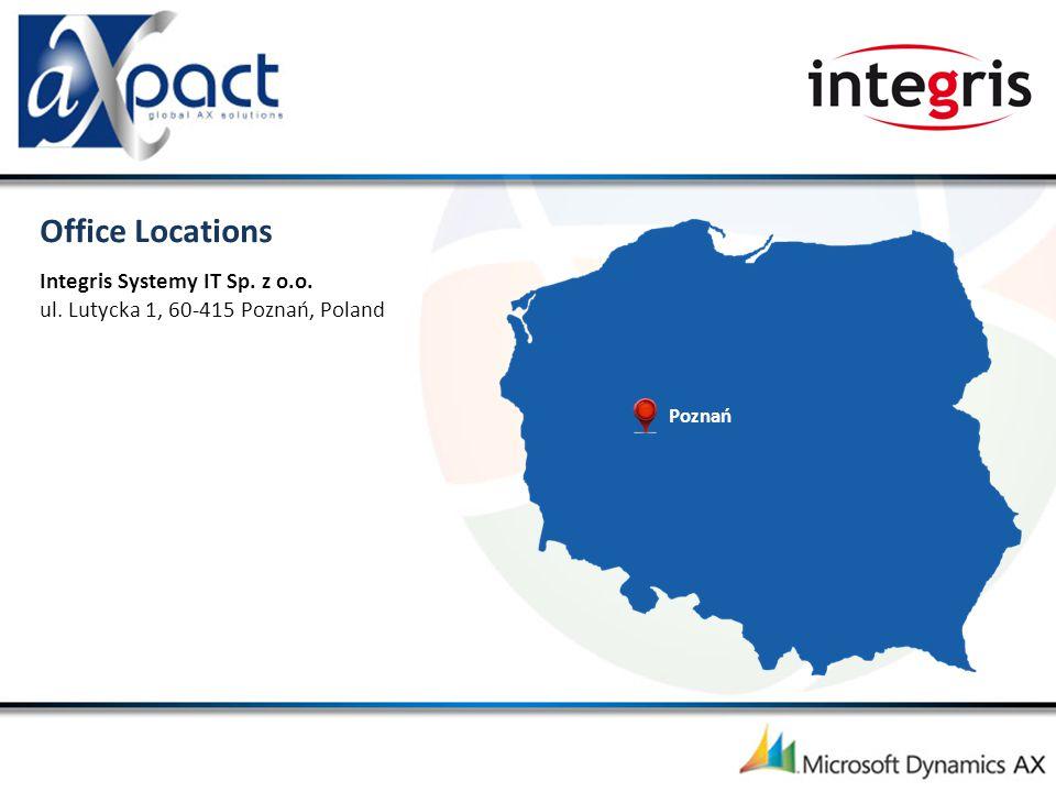 Poznań Integris Systemy IT Sp. z o.o. ul. Lutycka 1, 60-415 Poznań, Poland Office Locations