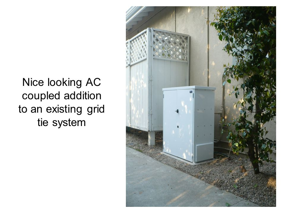 Nice looking AC coupled addition to an existing grid tie system