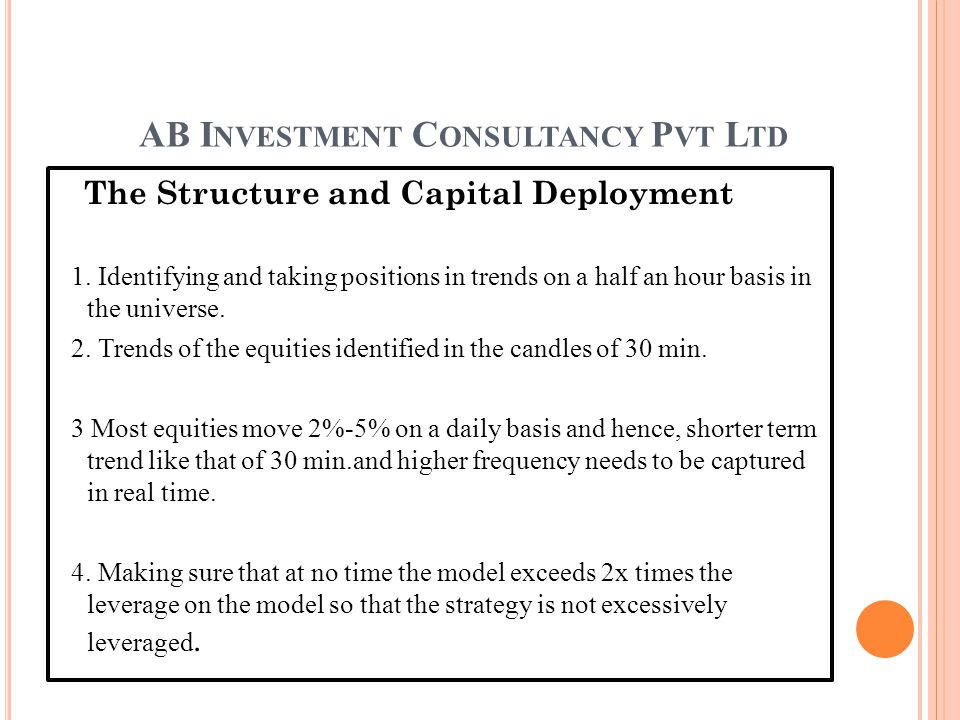 AB I NVESTMENT C ONSULTANCY P VT L TD The Structure and Capital Deployment 1.