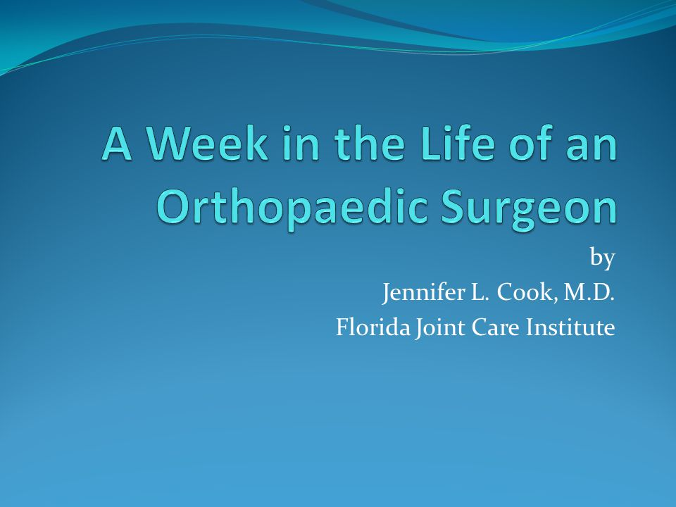 by Jennifer L. Cook, M.D. Florida Joint Care Institute