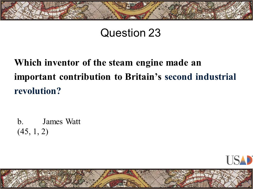Which inventor of the steam engine made an important contribution to Britain's second industrial revolution.