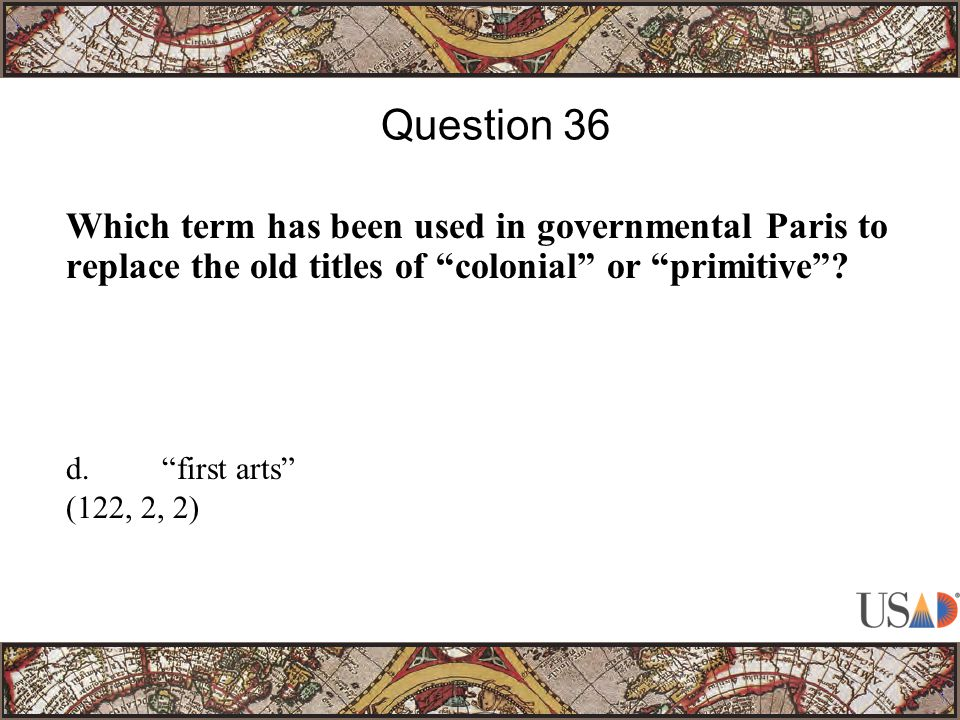 Which term has been used in governmental Paris to replace the old titles of colonial or primitive .