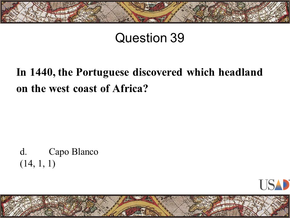 In 1440, the Portuguese discovered which headland on the west coast of Africa.