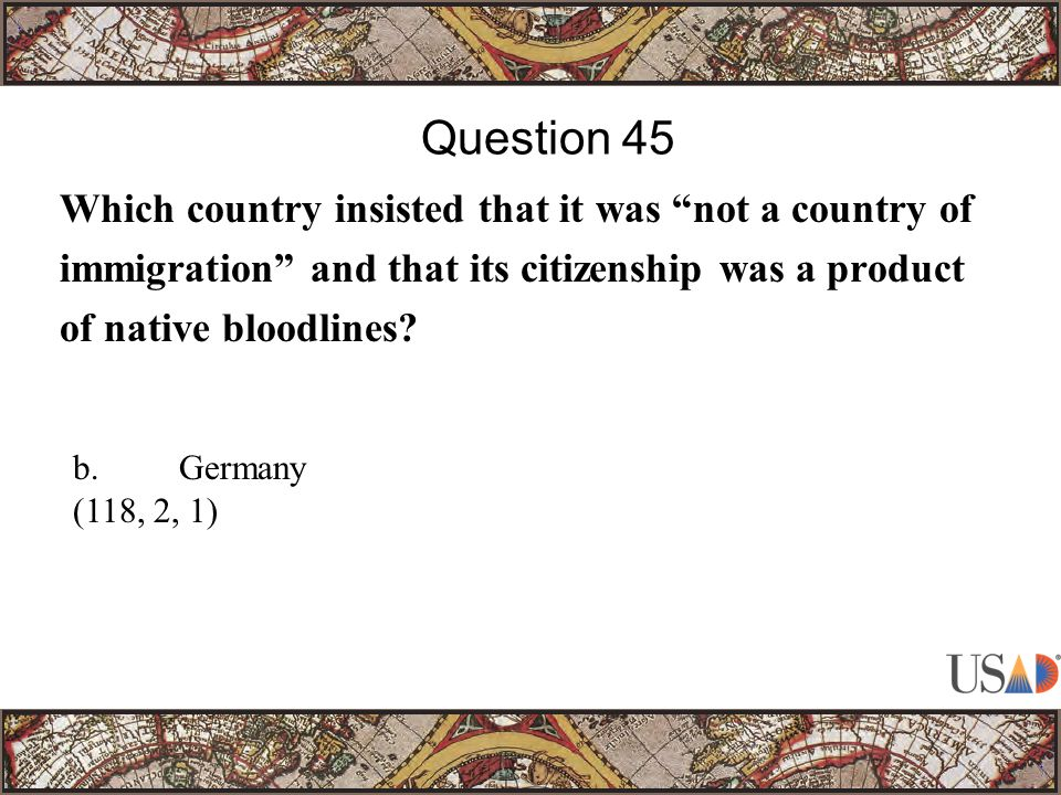 Which country insisted that it was not a country of immigration and that its citizenship was a product of native bloodlines.