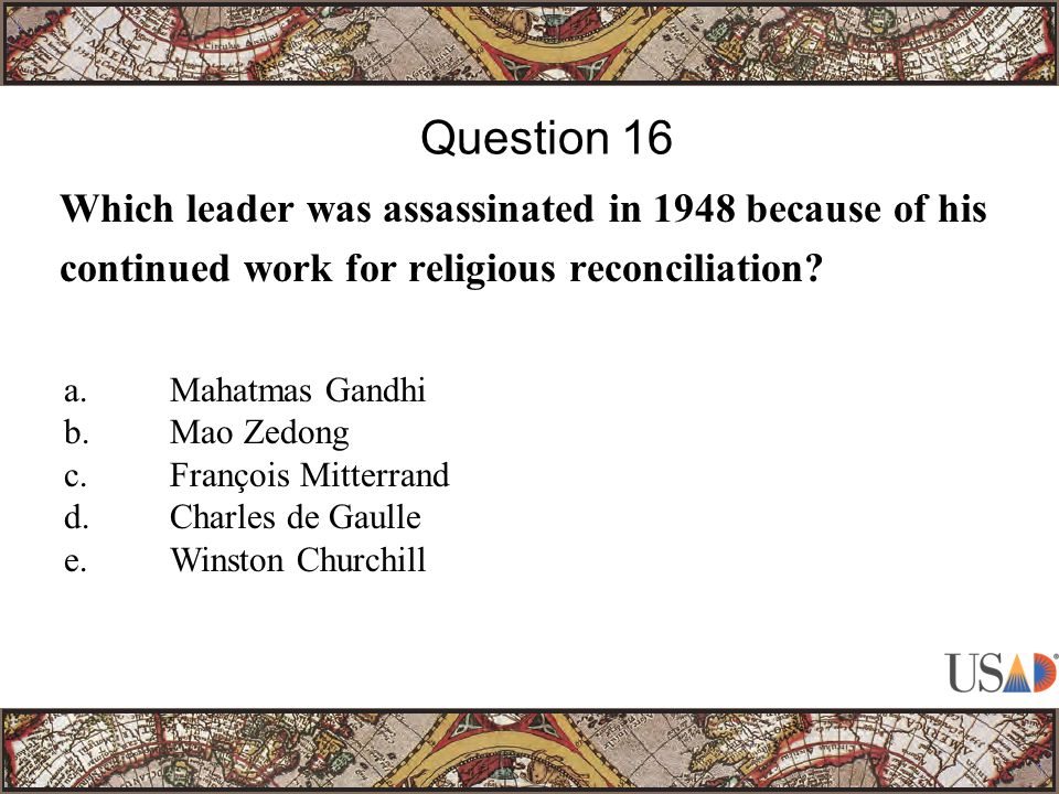 Which leader was assassinated in 1948 because of his continued work for religious reconciliation.