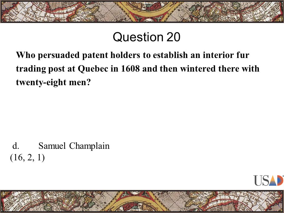 Who persuaded patent holders to establish an interior fur trading post at Quebec in 1608 and then wintered there with twenty-eight men.