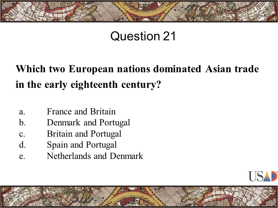 Which two European nations dominated Asian trade in the early eighteenth century.