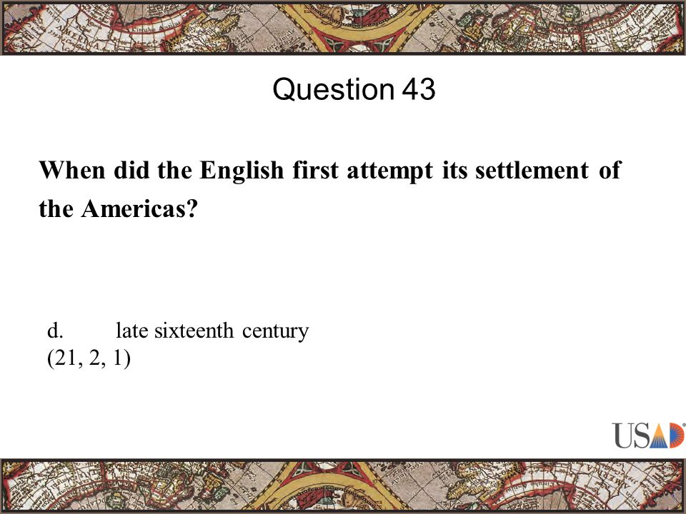 When did the English first attempt its settlement of the Americas.