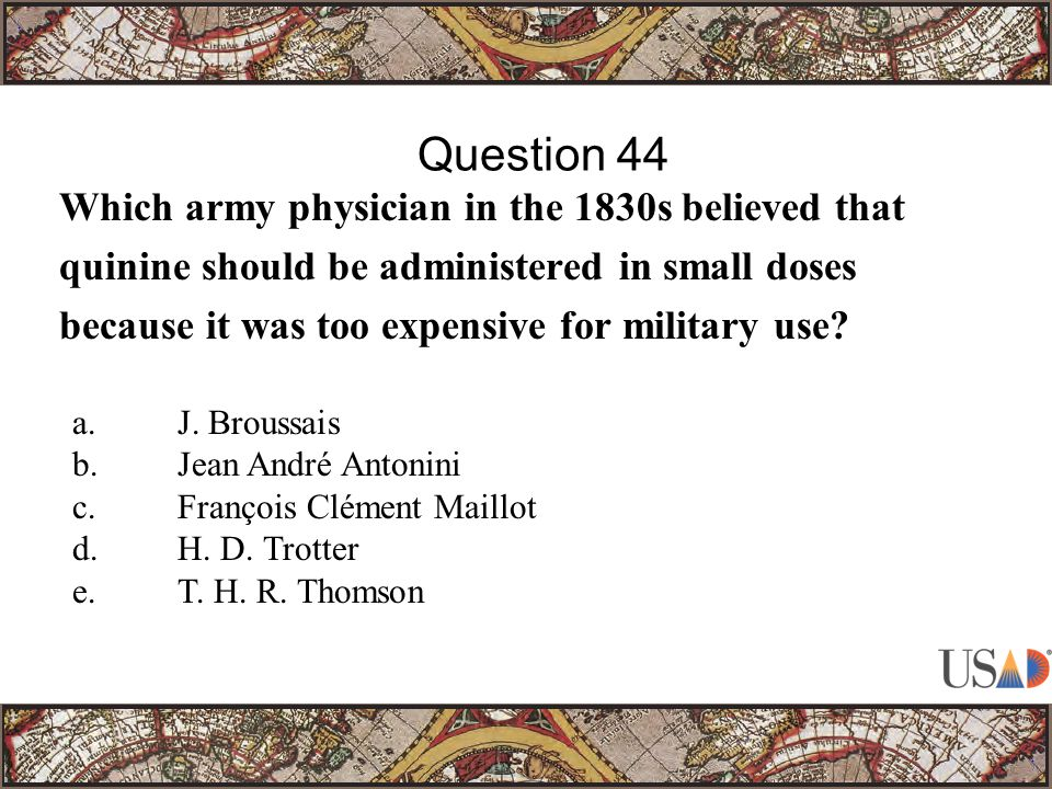 Which army physician in the 1830s believed that quinine should be administered in small doses because it was too expensive for military use.