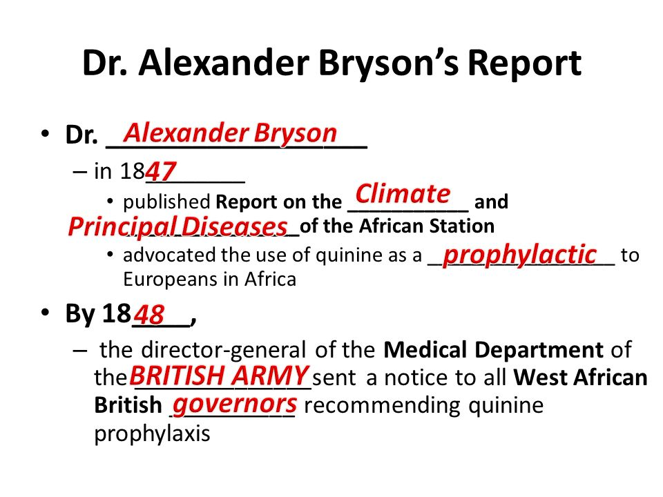 Dr. Alexander Bryson's Report Dr. __________________ – in 18________ published Report on the ___________ and ________________of the African Station ad
