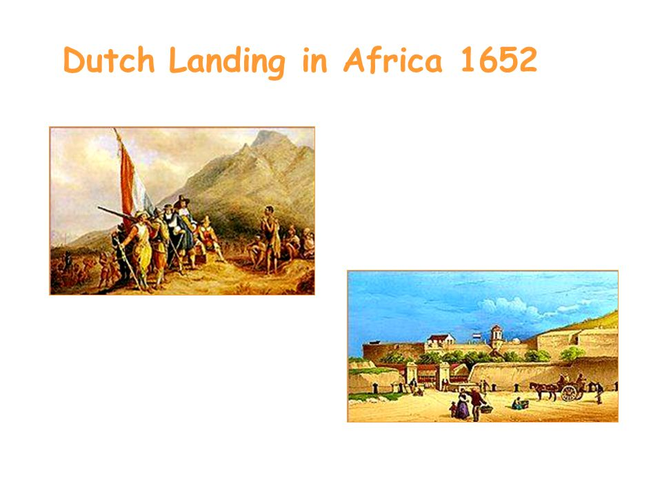 Dutch Landing in Africa 1652