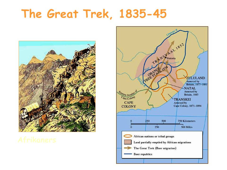 The Great Trek, 1835-45 Afrikaners