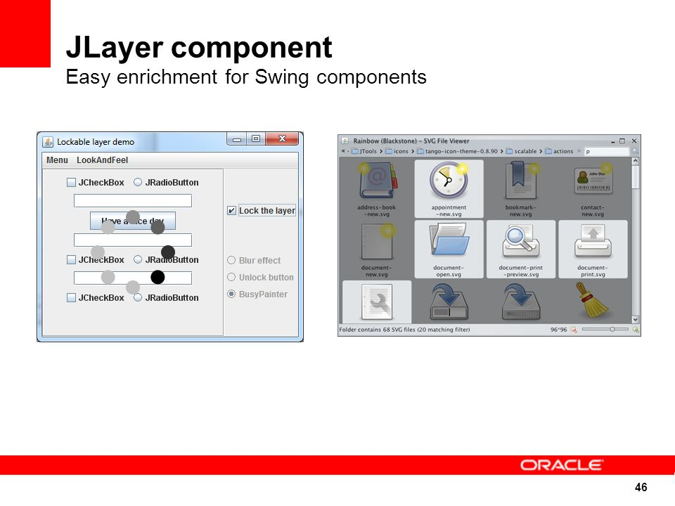 46 JLayer component Easy enrichment for Swing components