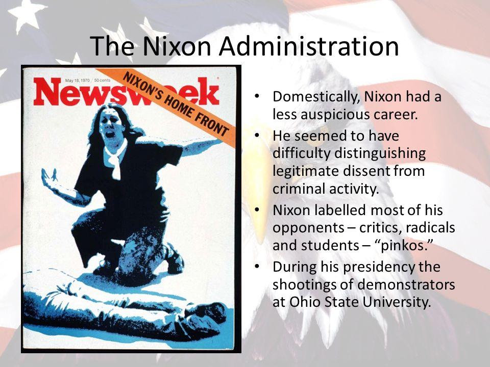 The Nixon Administration Domestically, Nixon had a less auspicious career.