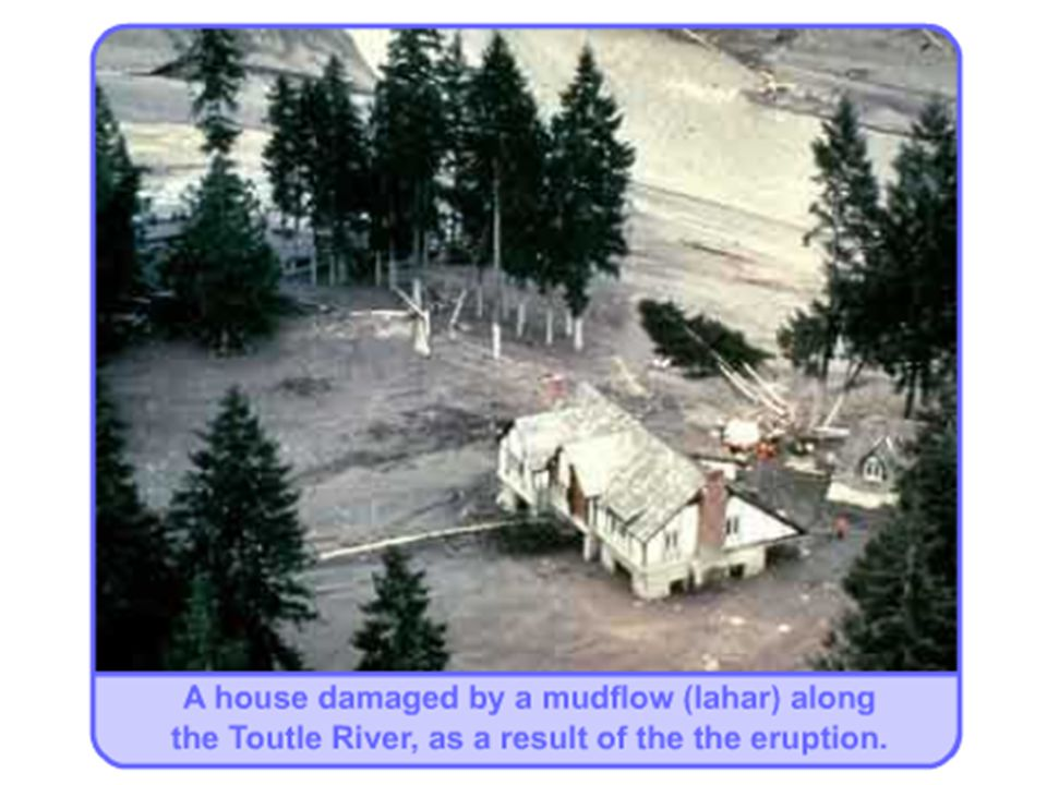 Pyroclastic Flows – Mt. St.Helens May 1980 Before After The same marker pole